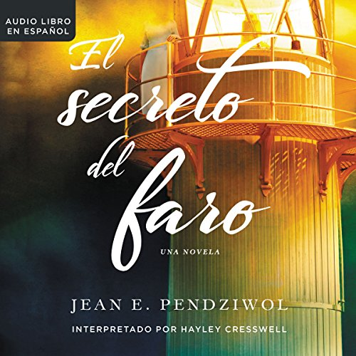 El secreto del faro [The Lightkeeper's Daughters] cover art