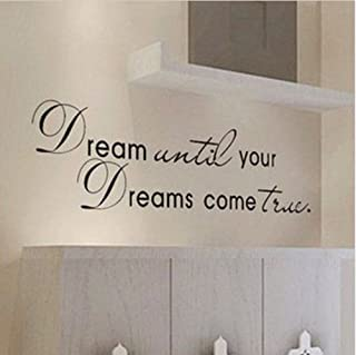 Sungpunet Dream until your dreams come true Wall Famous PVC Wall Sticker Decal Quote Art Vinyl