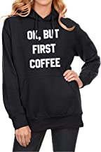 Ezcosplay Women Long Sleeve OK BUT First Coffee Letter Drawstring Hoodie with Pockets