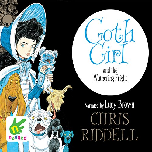 Goth Girl and the Wuthering Fright audiobook cover art