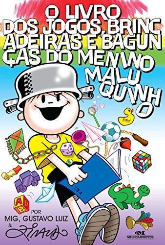 O Livro dos Jogos, Brincadeiras e Bagunças do Menino Maluquinho (Coleção Menino Maluquinho)