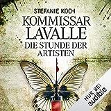 Die Stunde der Artisten: Kommissar Lavalle 3