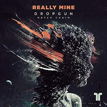 Really Mine