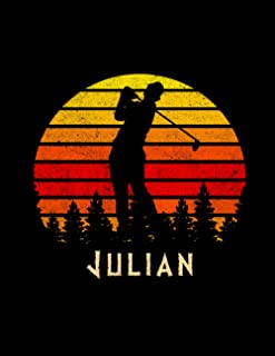 Julian Name Gift Personalized Golf Lined Notebook, Daily Journal for Sport Lovers: Monthly, 110 Pages, 8.5 x 11 inch, Budg...
