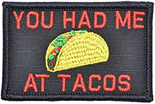 You Had Me at Tacos - 2x3 Morale Patch - Black with Red