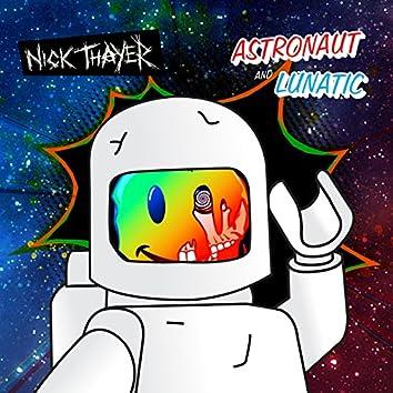 Astronaut / Lunatic EP