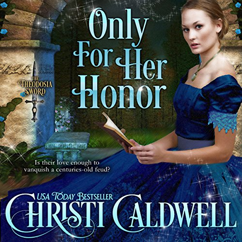 Only for Her Honor: The Theodosia Sword, Book 2 audiobook cover art