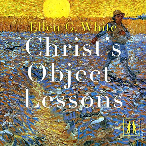 Couverture de Christ's Object Lessons
