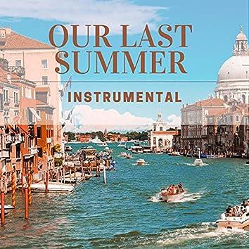 Our Last Summer - Instrumental