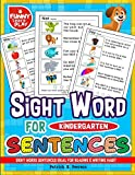 Sight Words Sentences Ideal for Reading & Writing Habit: Kindergarten Sight Words for Progressing The Language Command & Overall Knowledge (Sight Word Books) (Volume 3)