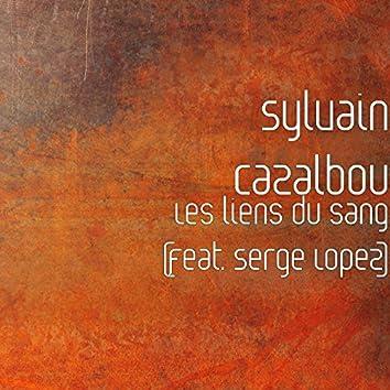 Les liens du sang (feat. Serge Lopez)