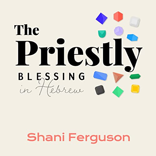 The Priestly Blessing in Hebrew