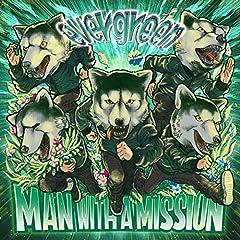 MAN WITH A MISSION「evergreen」の歌詞を収録したCDジャケット画像
