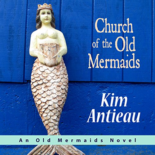 Church of the Old Mermaids audiobook cover art