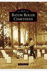 Baton Rouge Cemeteries (Images of America) Paperback