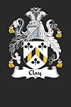 Clay: Clay Coat of Arms and Family Crest Notebook Journal (6 x 9 - 100 pages)