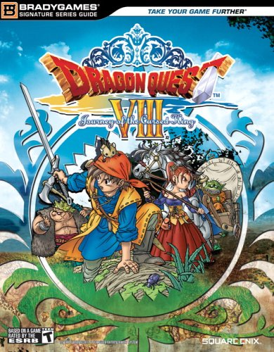 Dragon Quest VIII: Journey of the Cursed King Official Strategy Guide