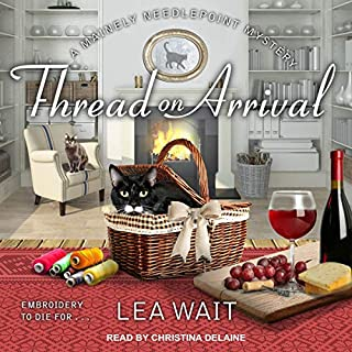 Thread on Arrival     Mainely Needlepoint Mystery Series, Book 8              By:                                                                                                                                 Lea Wait                               Narrated by:                                                                                                                                 Christina Delaine                      Length: 8 hrs and 9 mins     Not rated yet     Overall 0.0