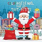 Coloriage de Noël pour les tout-petits - Livres à colorier pour les enfants de 2 à 4 ans, de 4 à 8ans