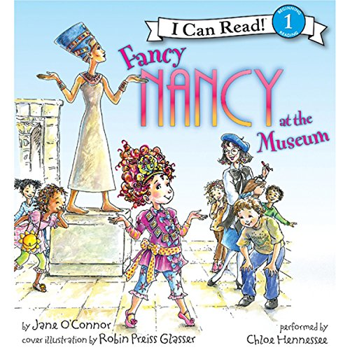 Fancy Nancy at the Museum audiobook cover art