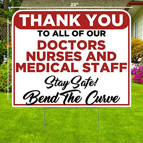 Thank You Doctors, Nurses, and Medical Staff Yard Sign - Social Distancing Quarantine - Stay Safe - Bend The Curve