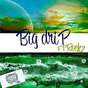 Big Drip (feat. Rockz)