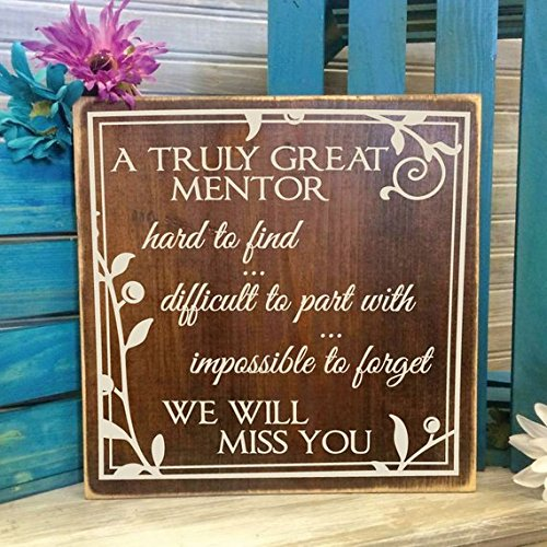 Wood Sign Great Mentor, Unique Coach Retirement Gift, Appreciation Gift, Thank You Quote, We Will Miss You, Gift for Boss, Teacher...