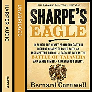 Sharpe's Eagle: The Talavera Campaign, July 1809     The Sharpe Series, Book 8              Auteur(s):                                                                                                                                 Bernard Cornwell                               Narrateur(s):                                                                                                                                 Rupert Farley                      Durée: 10 h et 38 min     14 évaluations     Au global 5,0