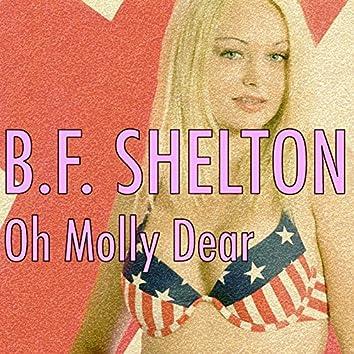 Oh Molly Dear