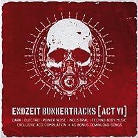 Endzeit Bunkertracks [ Act 6 ]