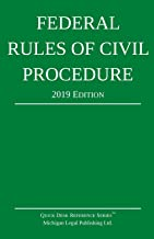 Federal Rules of Civil Procedure; 2019 Edition: With Statutory Supplement