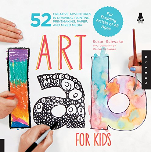 Art Lab for Kids (Lab Series for Kids, Band 1)
