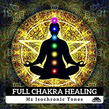 Full Chakra Healing (Hz Isochronic Tones - Healing Meditation, Activation Pineal Gland, Solfeggio Frequency Music)