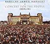 Concert for the People: Berlin by Barclay James Harvest