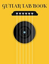 Guitar Tab Book: Blank Guitar Tablature Music Notebook For Guitarists Musicians and Songwriters