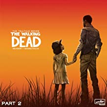 The Walking Dead: The Telltale Series Soundtrack (Season 1, Pt. 2)