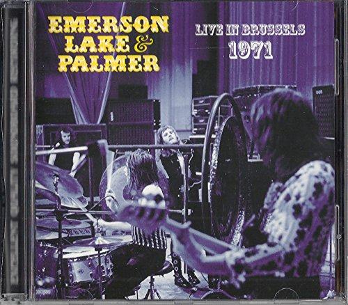 Emerson Lake and Palmer : Live in Brussels / Brüssel 1971 + 1 Bonus Track