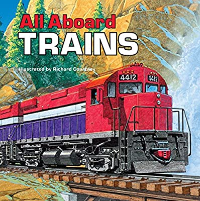 Train fanatics will read All Aboard Trains over and over.