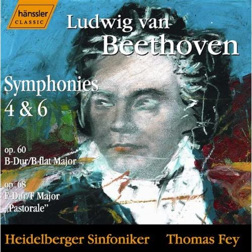 Beethoven: Symphonies Nos. 4 and 6
