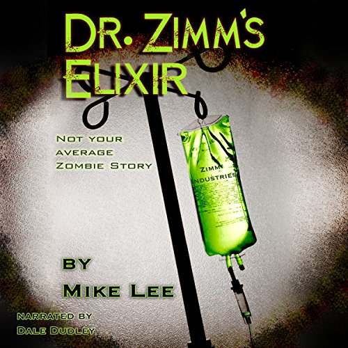 Dr. Zimm's Elixir audiobook cover art