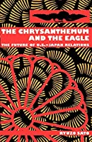 The Chrysanthemum and the Eagle: The Future of U.S.-Japan Relations (Open Access Lib and HC)