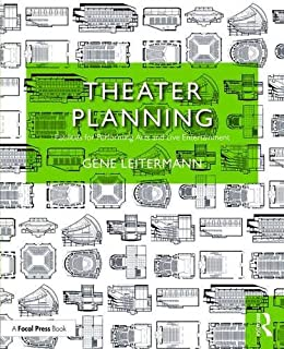 Theater Planning: Facilities for Performing Arts and Live Entertainment (100 Cases)