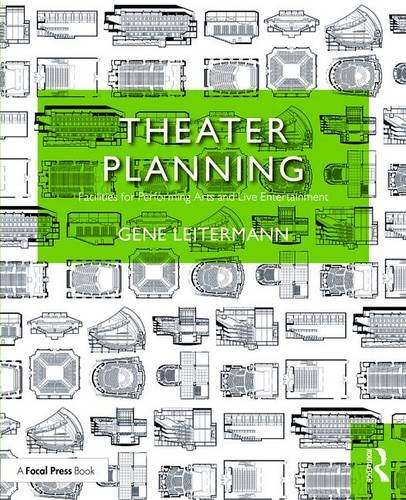 Compare Textbook Prices for Theater Planning: Facilities for Performing Arts and Live Entertainment 100 Cases 1 Edition ISBN 9781138888982 by Leitermann, Gene
