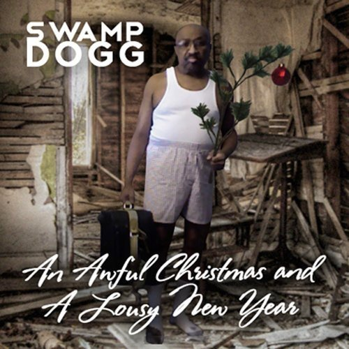 Awful Christmas & A Lousy New Year