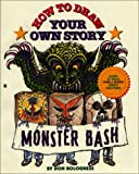 Monster Bash (How to Draw Your Own Story, No 2)