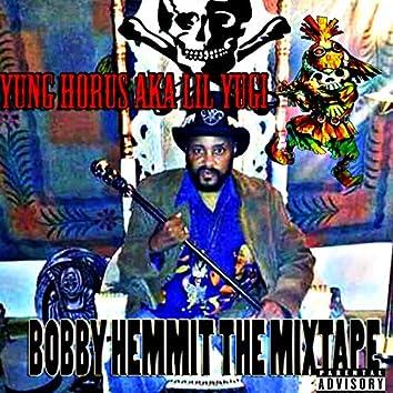Bobby Hemmit the Mixtape