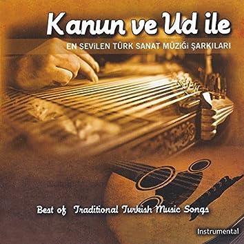 Kanun Ve Ud İle (En Sevilen Türk Sanat Müziği Şarkıları)