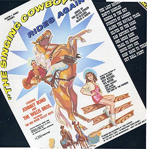 JOHNNY BOND/WILLIS BROS - singing cowboy rides again CMH 6212 (LP vinyl record)