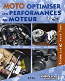 Moto, optimiser les performances du moteur - Outillage, Préparation, Moteur, Lubrification, Trucs et astuces