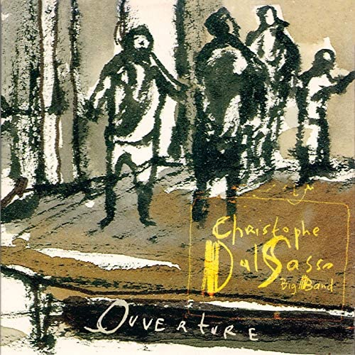 Christophe Dal Sasso & Dal Sasso Big Band